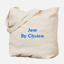 Jew By Choice Tote Bag