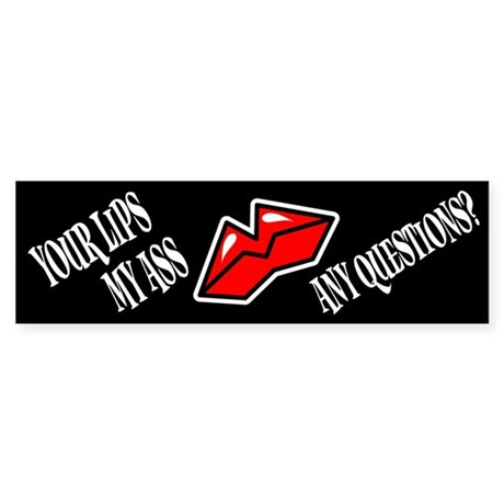 Kiss My Ass Sticker (Bumper)