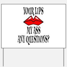 Kiss My Ass Sign 13