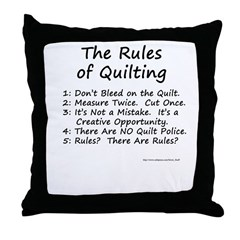 The Rules of Quilting Throw Pillow