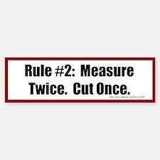 Quilting Rule #2 Bumper Bumper Sticker