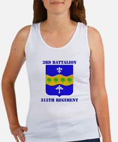 DUI - 3rd Bn - 315th Regt with Text Women's Tank T