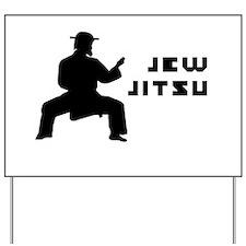 Jew Jitsu Yard Sign