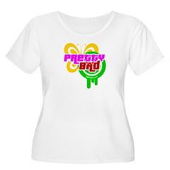 Pretty Bad - T-Shirt
