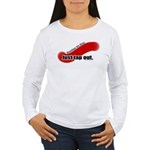 BJJ Just Tap Out Women's Long Sleeve T-Shirt