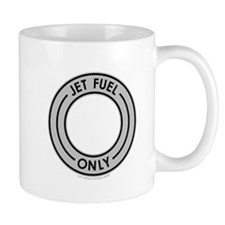 Jet Fuel Only Gray Mug