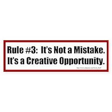 Quilting Rule #3 Bumper Sticker