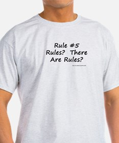 Quilting Rule #5 T-Shirt