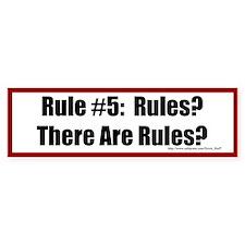 Quilting Rule #5 Bumper Sticker