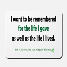 Life Given Mousepad