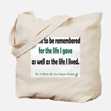 Life Given Tote Bag