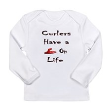 Curlers Have a Handle on Life Long Sleeve Infant T