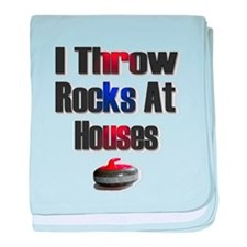 I Throw Rocks At Houses baby blanket