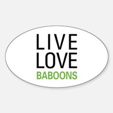 Live Love Baboons Sticker (Oval)