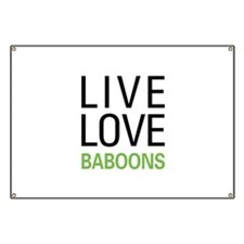 Live Love Baboons Banner