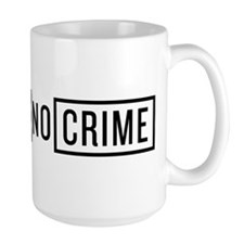 No Victim No Crime Mug