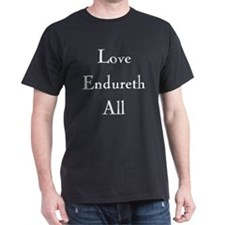 Love Endureth All Black T-Shirt