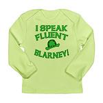 I Speak Fluent Blarney Long Sleeve Infant T-Shirt