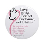 Enclose me with Love Ornament (Round)