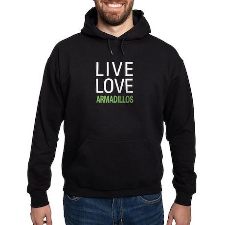 Live Love Armadillos Hoodie (dark)