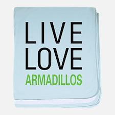 Live Love Armadillos baby blanket