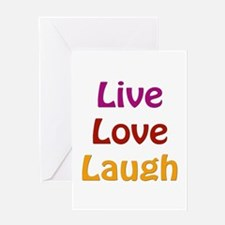 Live Love Laugh Greeting Card