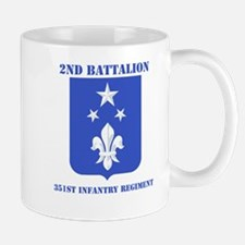 DUI - 2nd Bn - 351st Infantry Regt with Text Mug
