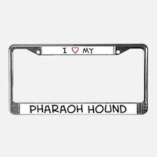 I Love Pharaoh Hound License Plate Frame