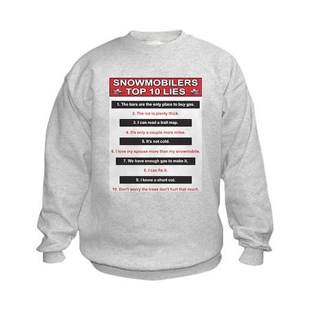 Snowmobiler top Ten Lies Kids Sweatshirt