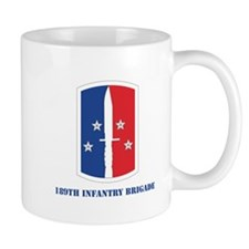 ssi-189th in bde with text Mug