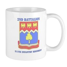 DUI - 2nd Bn - 311 Infantry Regt with Text Mug