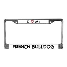 I Love French Bulldog License Plate Frame