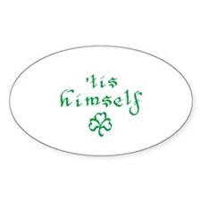 'tis himself Oval Decal