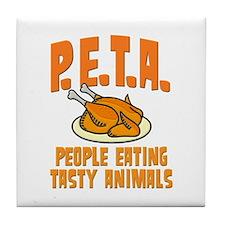PETA People Eating Tasty Animals Tile Coaster