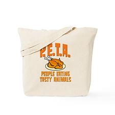 PETA People Eating Tasty Animals Tote Bag