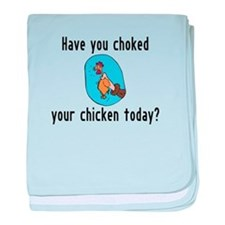 Choked Your Chicken baby blanket