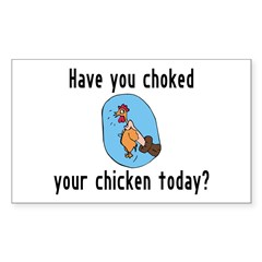 Choked Your Chicken Decal