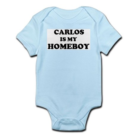 Carlos Is My Homeboy Infant Creeper