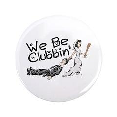We Be Clubbin 3.5