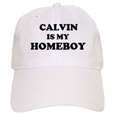 Calvin Is My Homeboy Baseball Baseball Cap