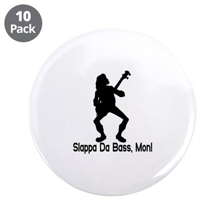 "Slappa Da Bass 3.5"" Button (10 pack)"
