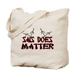 Sais Does Matter Tote Bag