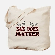 Sais Does Matter Tote Bag
