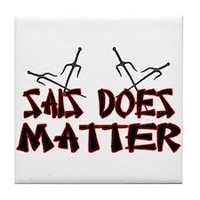 Sais Does Matter Tile Coaster