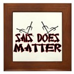 Sais Does Matter Framed Tile
