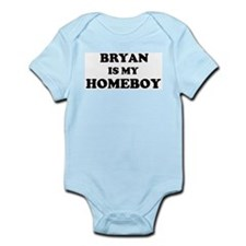 Bryan Is My Homeboy Infant Creeper