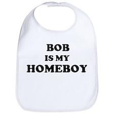 Bob Is My Homeboy Bib