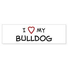 I Love Bulldog Bumper Bumper Sticker