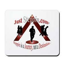 Just Steppin Mousepad