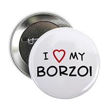 I Love Borzoi Button